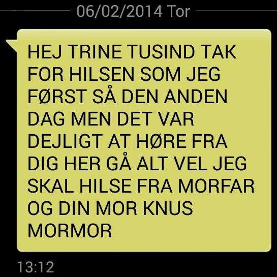 SMS fra Mormor. Jeg elsker det.